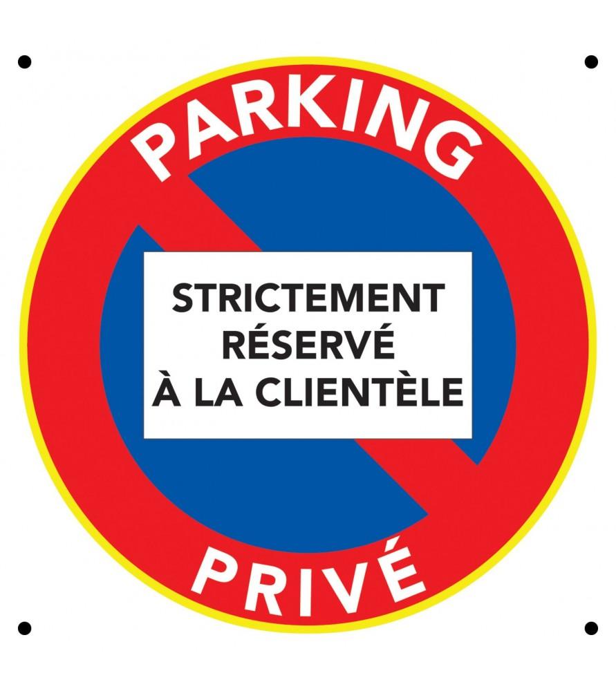 Panneau Parking Privé. Réservé à la clientèle.